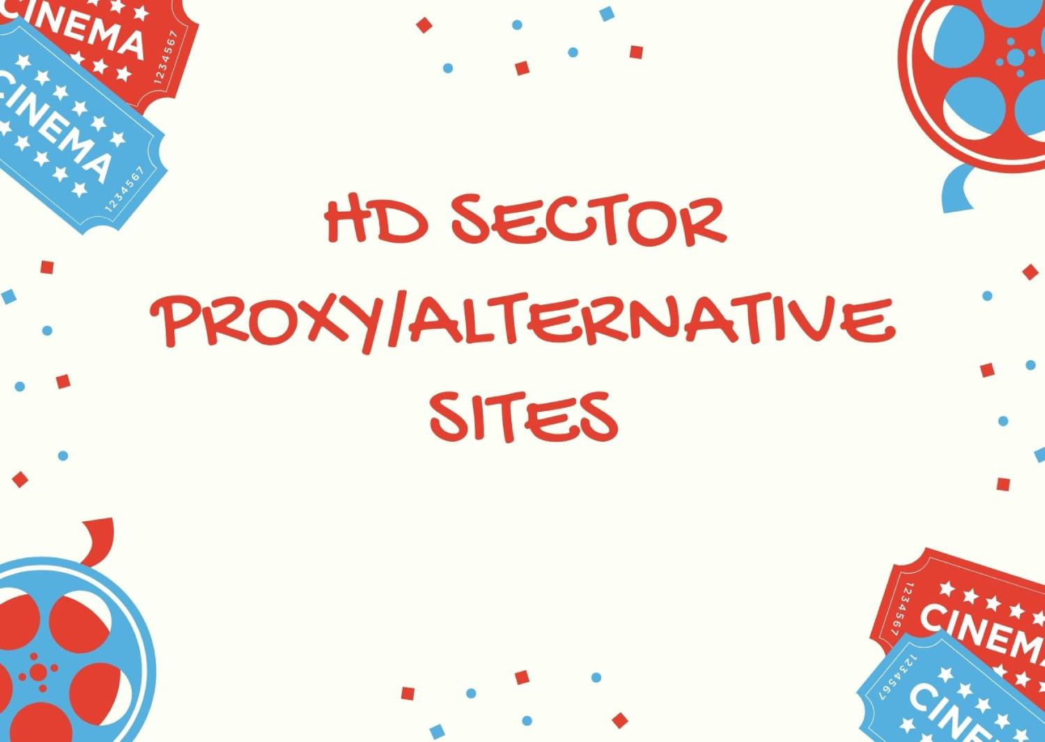 HDSECTOR PROXY 2021 | LIST OF HDSECTOR UNBLOCK MIRRORS