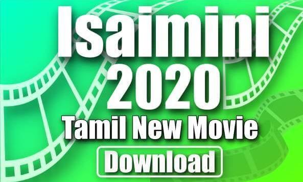 Isaimini movies 2021 Tamil movies download: