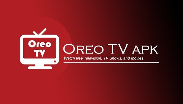 OREOTV APKDOWNLOAD FOR ANDROID AND PC