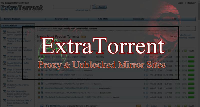 EXTRATORRENTS PROXY LIST| EXTRATORRENTS UNBLOCK & BEST ALTERNATIVES