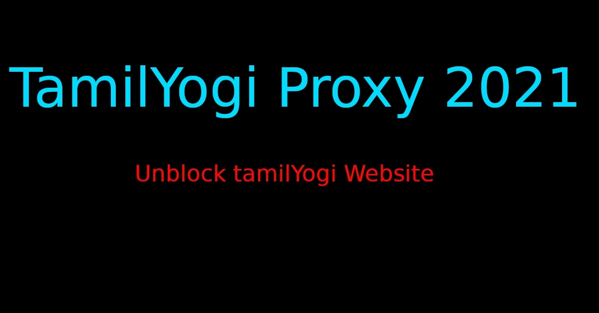 TAMILYOGI PROXY 2021