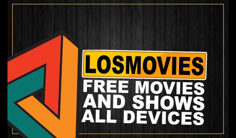 LOSMOVIES FREE MOVIES 2021