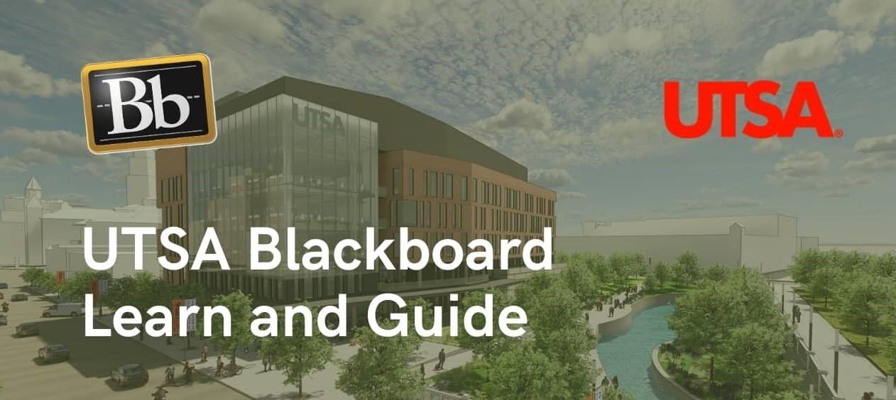 UTSA Blackboard and How to Login UTSA Blackboard